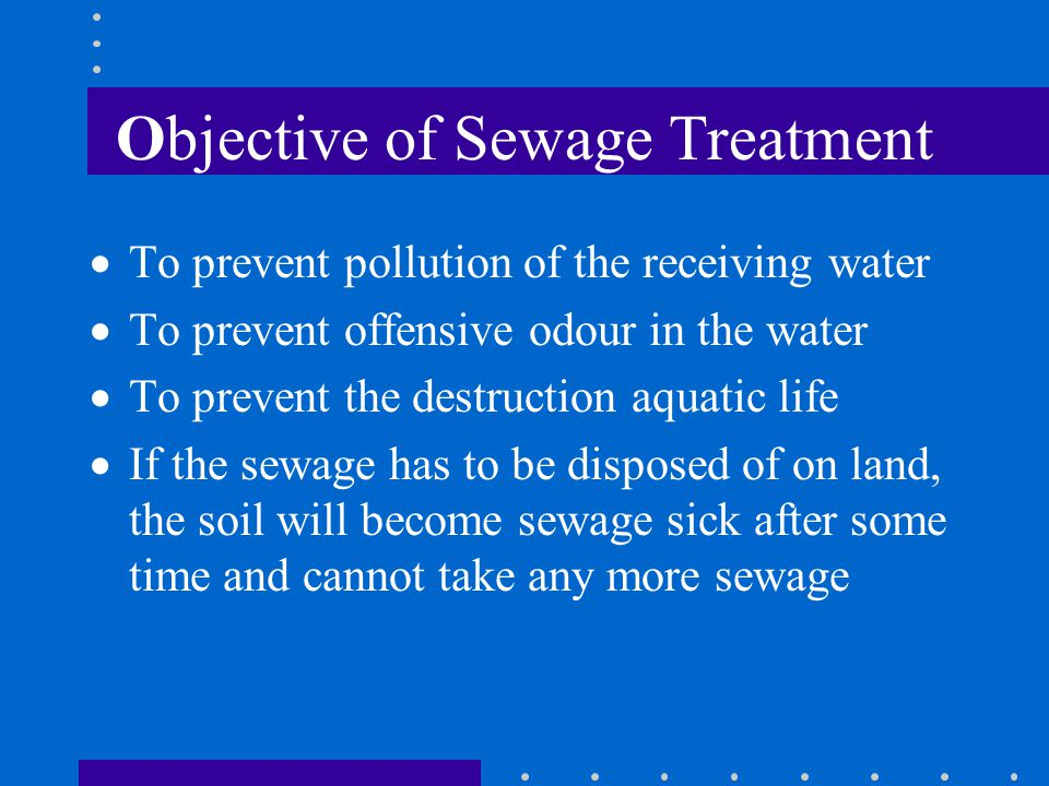 Objective of Sewage Treatment