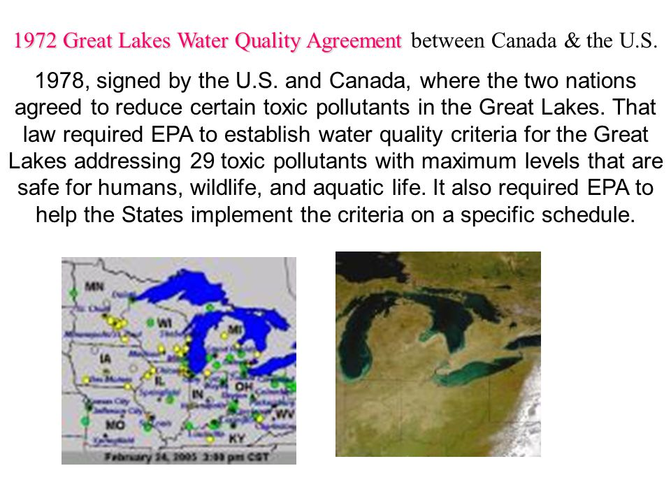 1972 Great Lakes Water Quality Agreement between Canada & the U.S.
