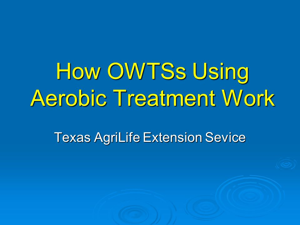 How OWTSs Using Aerobic Treatment Work
