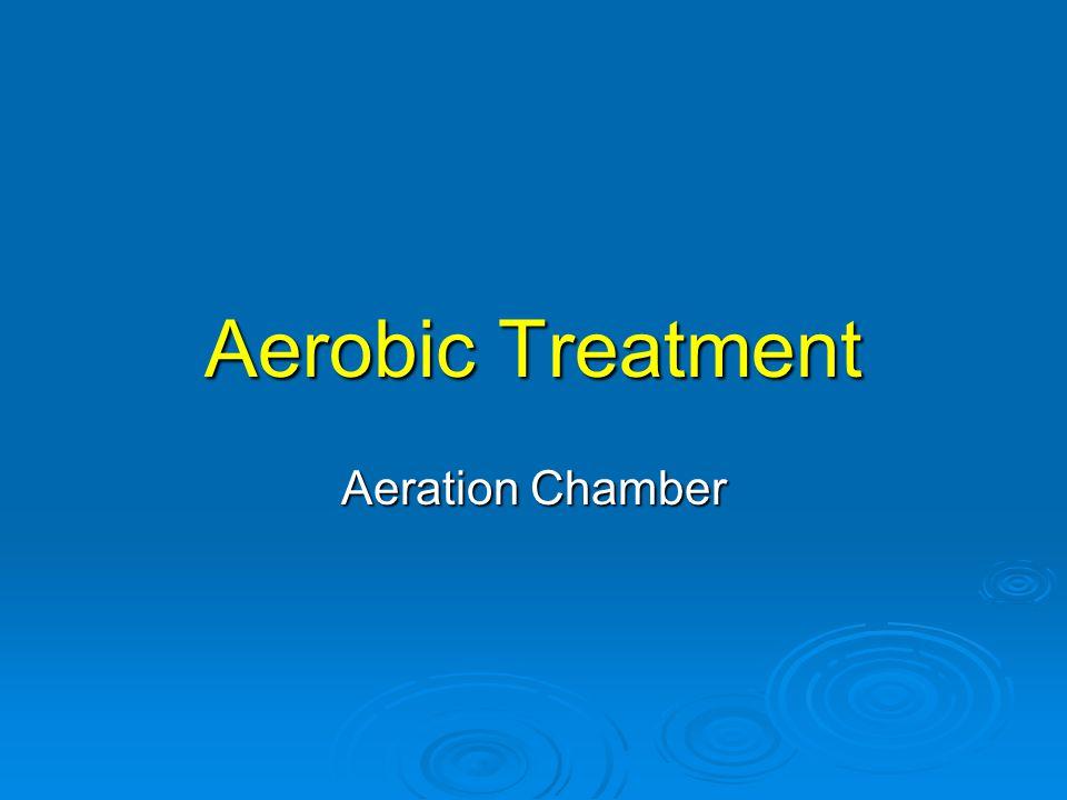 Aerobic Treatment Aeration Chamber