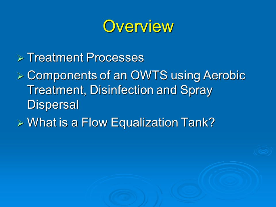 Overview Treatment Processes