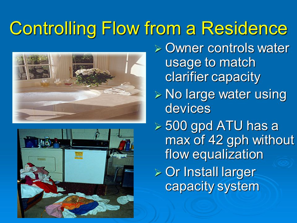 Controlling Flow from a Residence