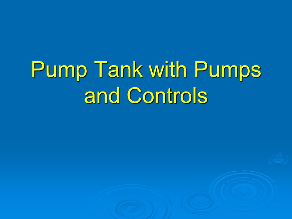 Pump Tank with Pumps and Controls