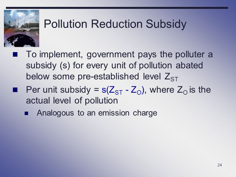 Pollution Reduction Subsidy