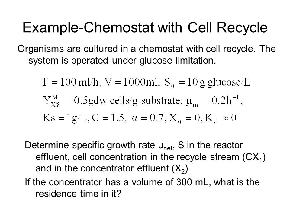 Example-Chemostat with Cell Recycle