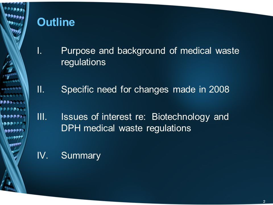 Outline Purpose and background of medical waste regulations