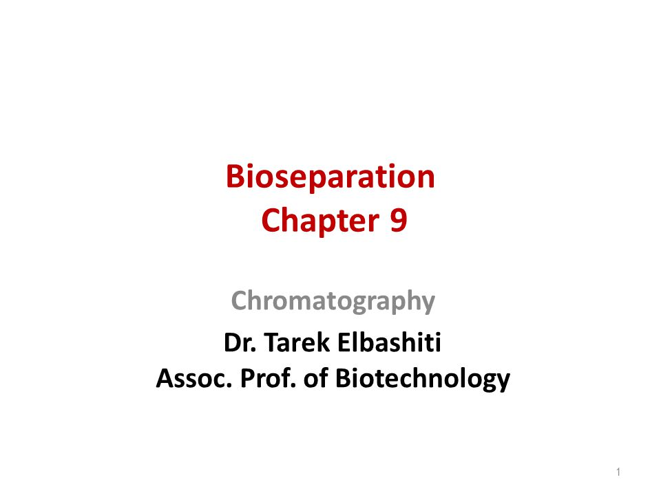 Bioseparation Chapter 9