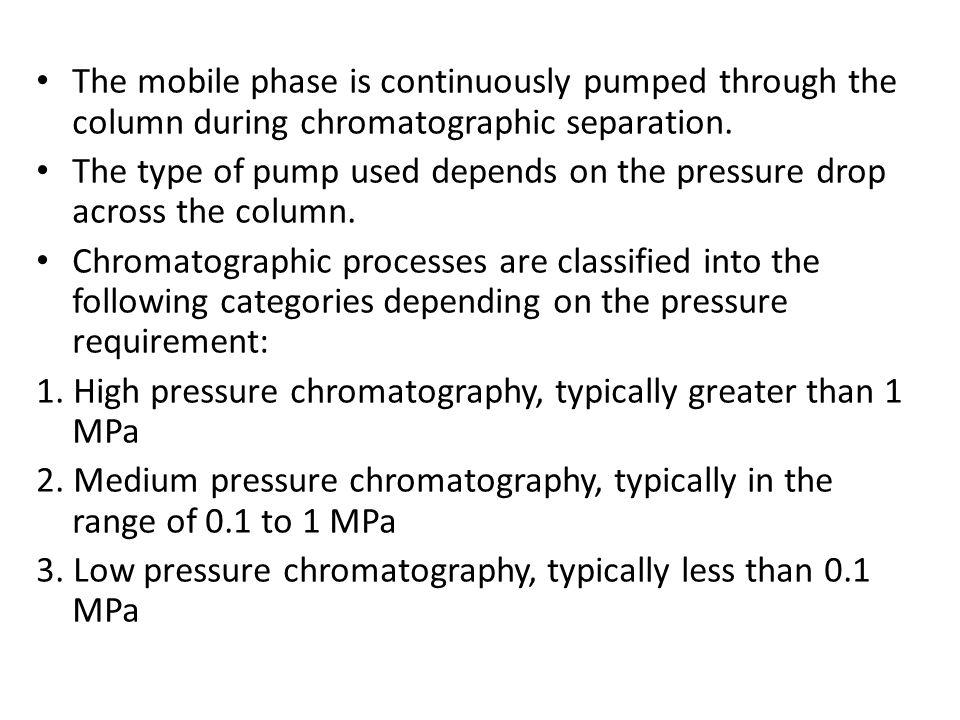 The mobile phase is continuously pumped through the column during chromatographic separation.