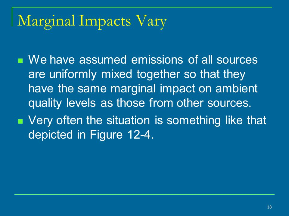 Marginal Impacts Vary
