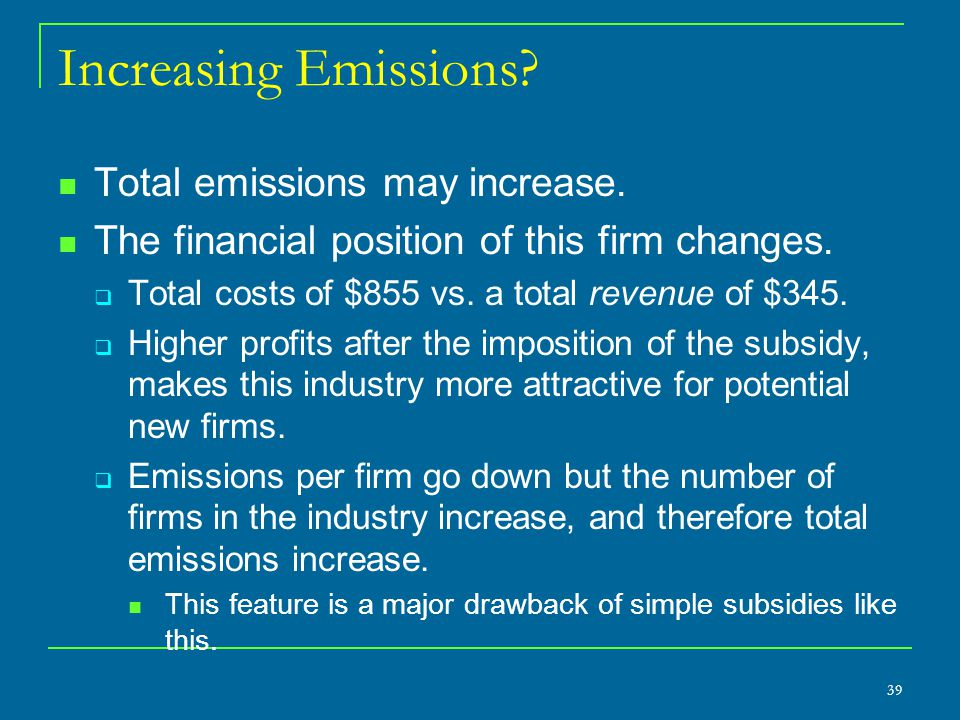 Increasing Emissions Total emissions may increase.