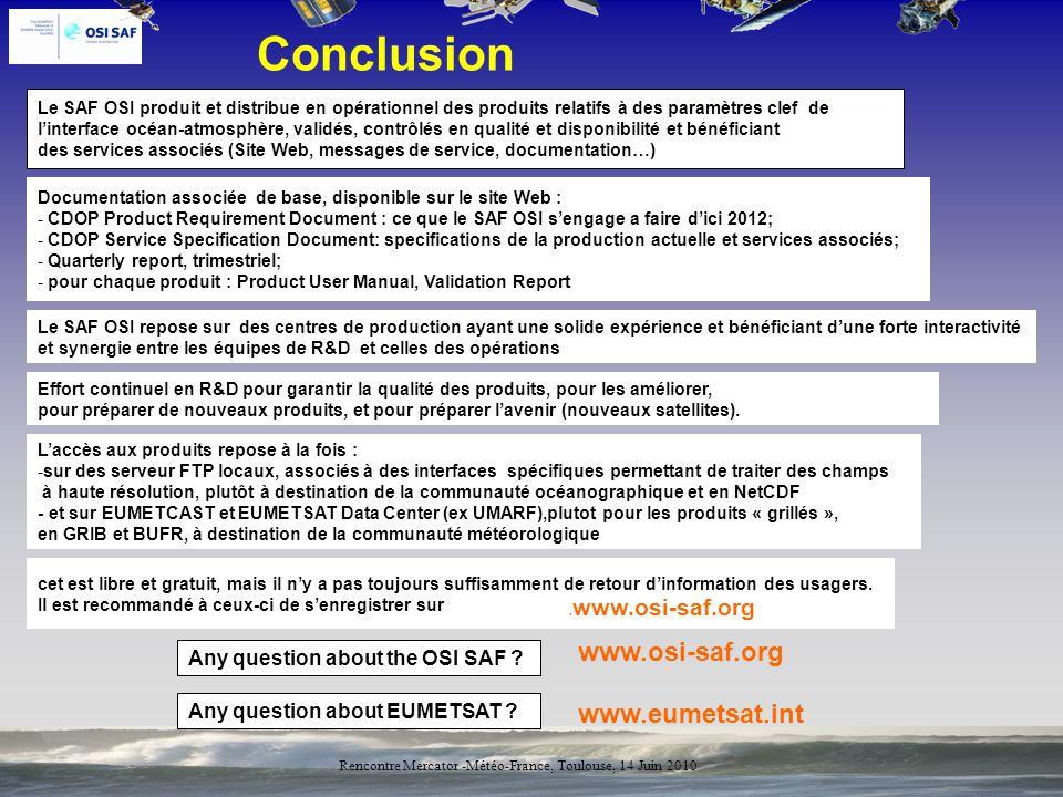 Conclusion www.osi-saf.org www.eumetsat.int