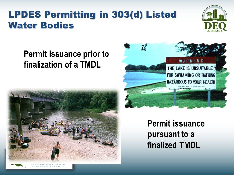 LPDES Permitting in 303(d) Listed Water Bodies