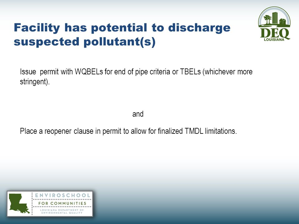 Facility has potential to discharge suspected pollutant(s)