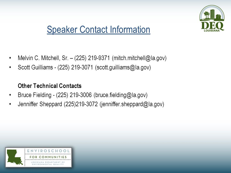 Speaker Contact Information Melvin C. Mitchell, Sr. – (225) 219-9371 (mitch.mitchell@la.gov)