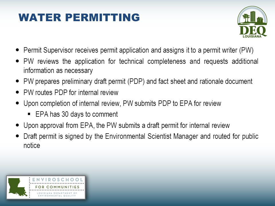 WATER PERMITTING Permit Supervisor receives permit application and assigns it to a permit writer (PW)