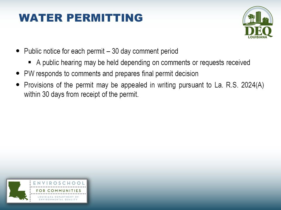 WATER PERMITTING Public notice for each permit – 30 day comment period
