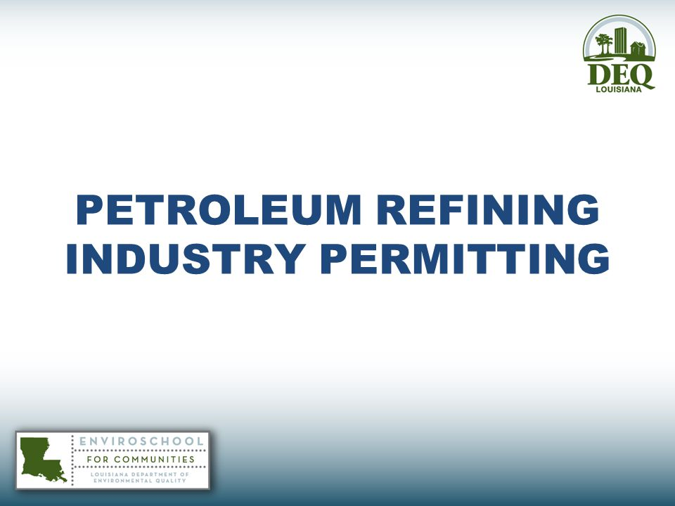 PETROLEUM REFINING INDUSTRY PERMITTING