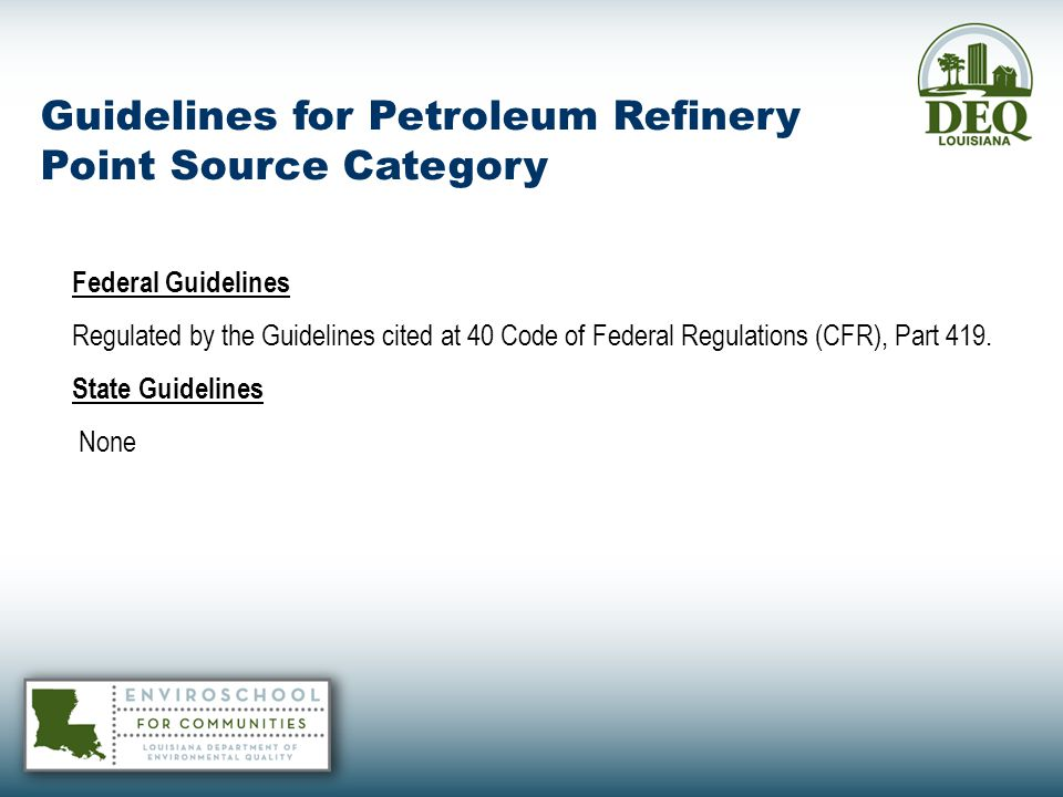 Guidelines for Petroleum Refinery Point Source Category