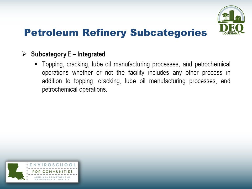 Petroleum Refinery Subcategories