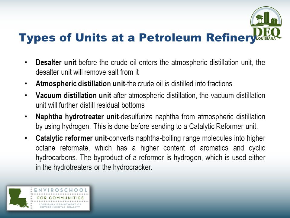 Types of Units at a Petroleum Refinery