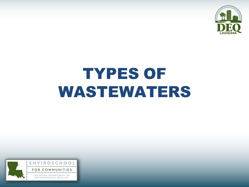 TYPES OF WASTEWATERS