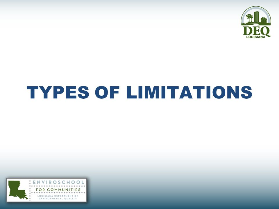 TYPES OF LIMITATIONS