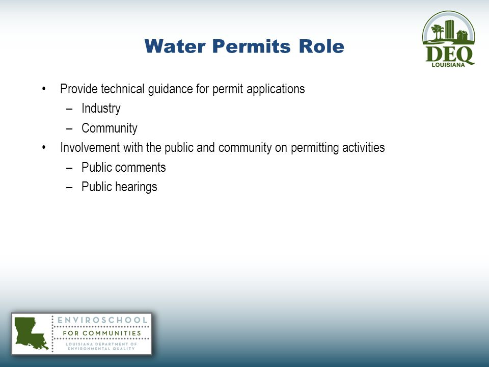 Water Permits Role Provide technical guidance for permit applications
