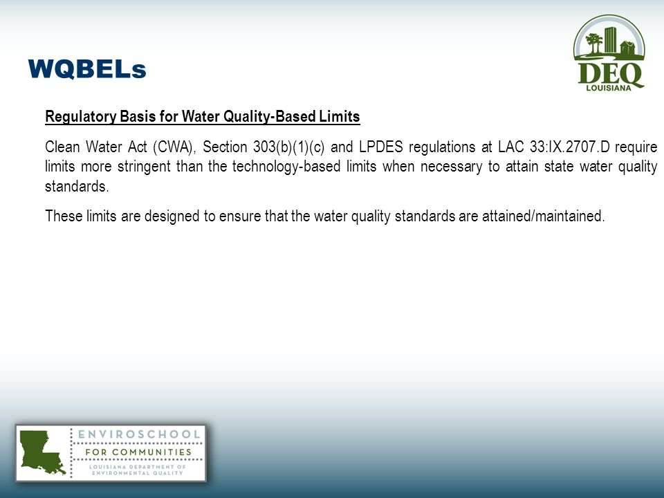 WQBELs Regulatory Basis for Water Quality-Based Limits