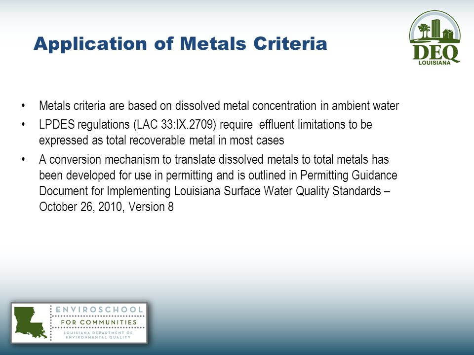 Application of Metals Criteria