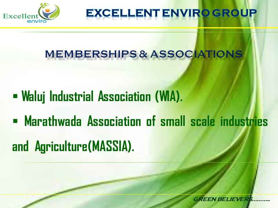 EXCELLENT ENVIRO GROUP MEMBERSHIPS & ASSOCIATIONS