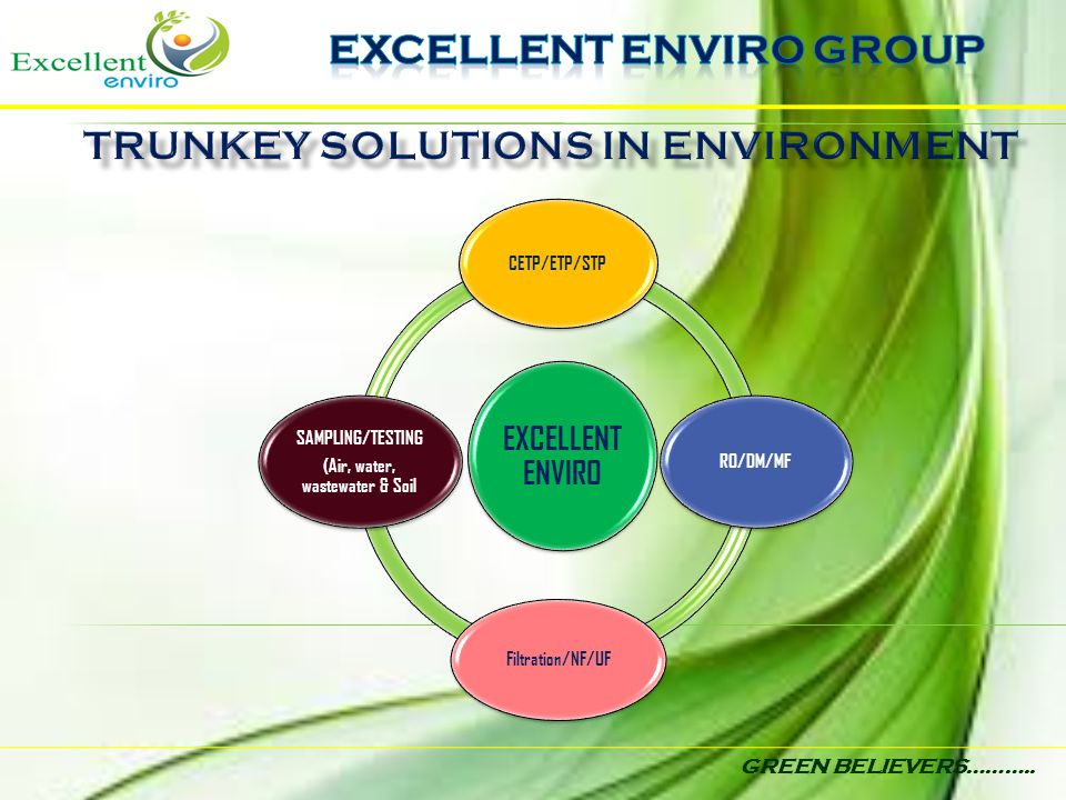 EXCELLENT ENVIRO GROUP Trunkey solutions in environment