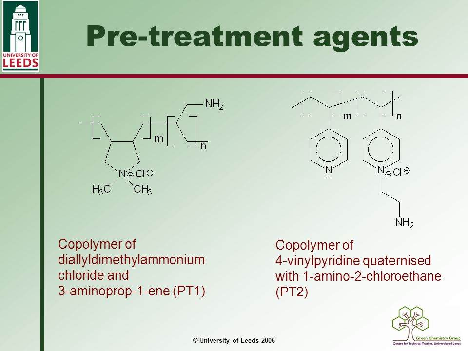 Pre-treatment agents Copolymer of diallyldimethylammonium chloride and 3-aminoprop-1-ene (PT1) Copolymer of.