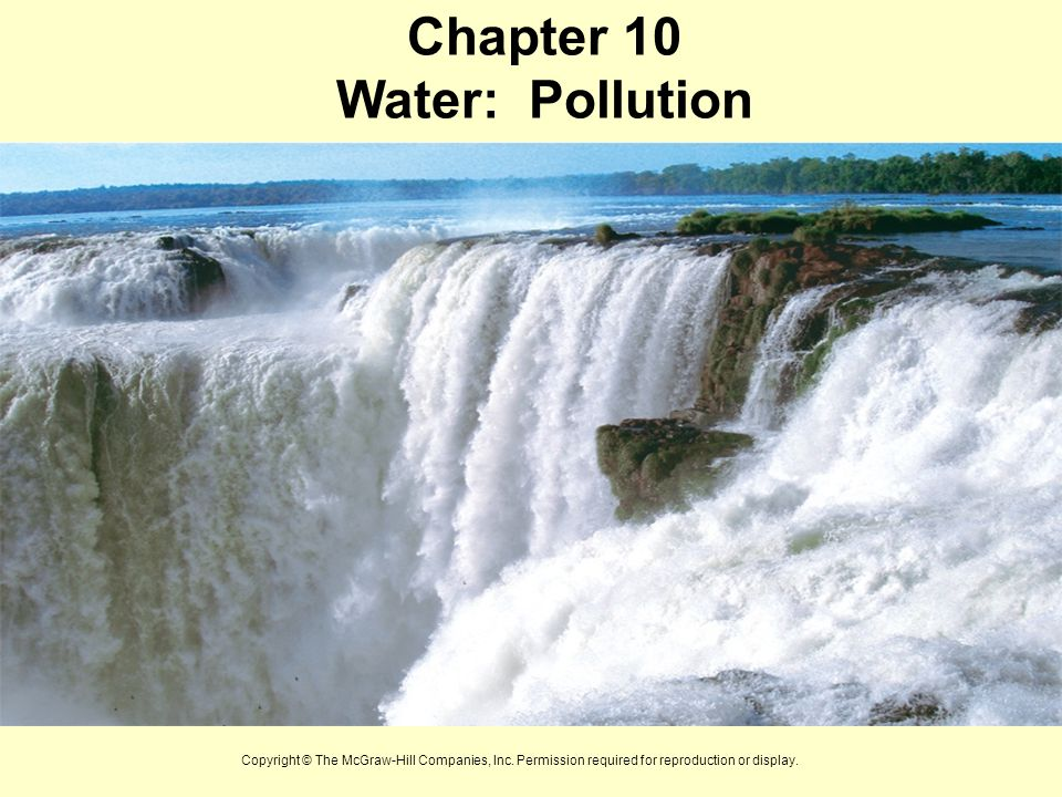 Chapter 10 Water: Pollution