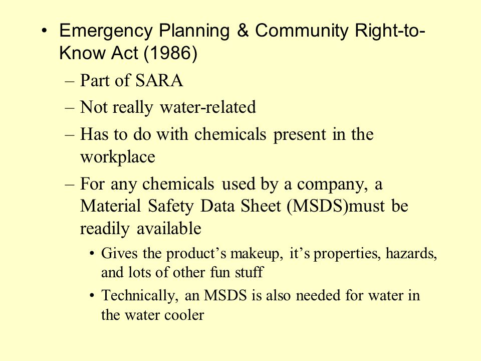 Emergency Planning & Community Right-to-Know Act (1986) Part of SARA