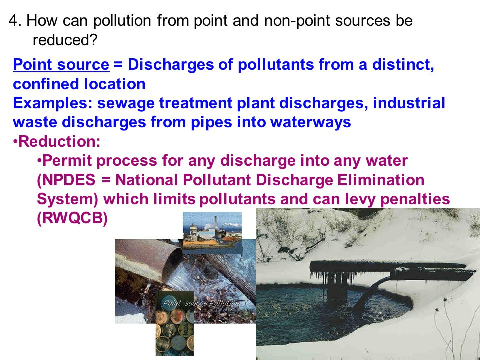 4. How can pollution from point and non-point sources be reduced