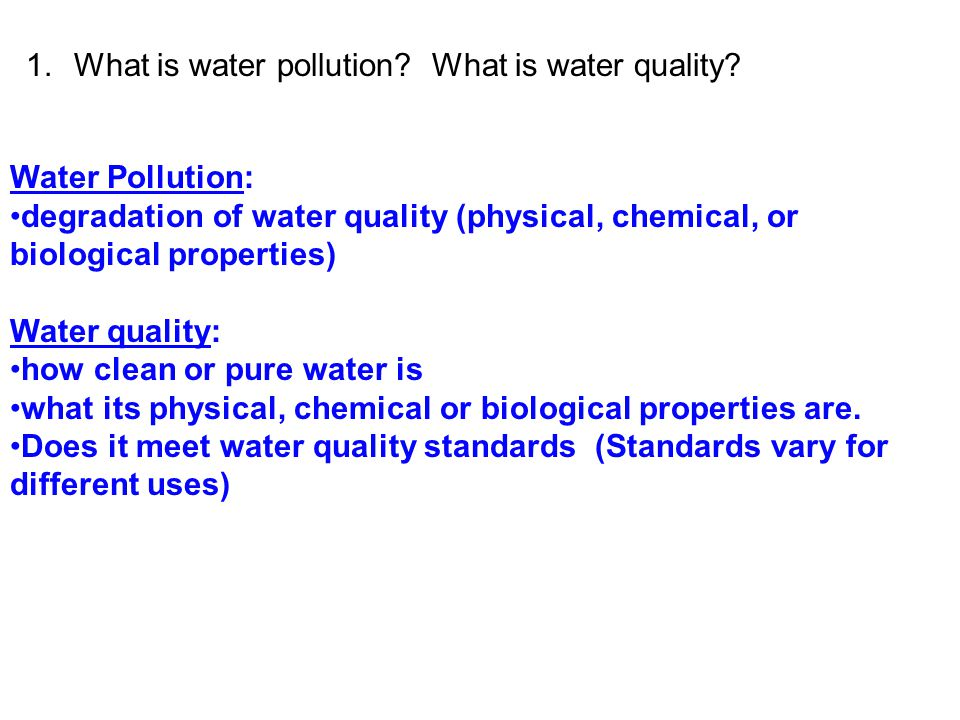 What is water pollution What is water quality