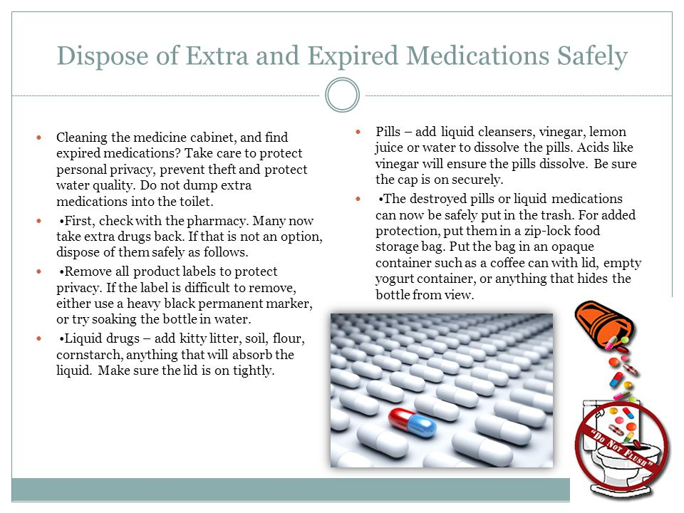 Dispose of Extra and Expired Medications Safely