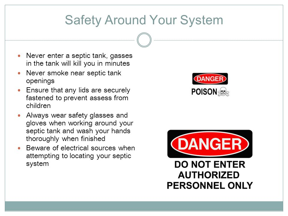 Safety Around Your System