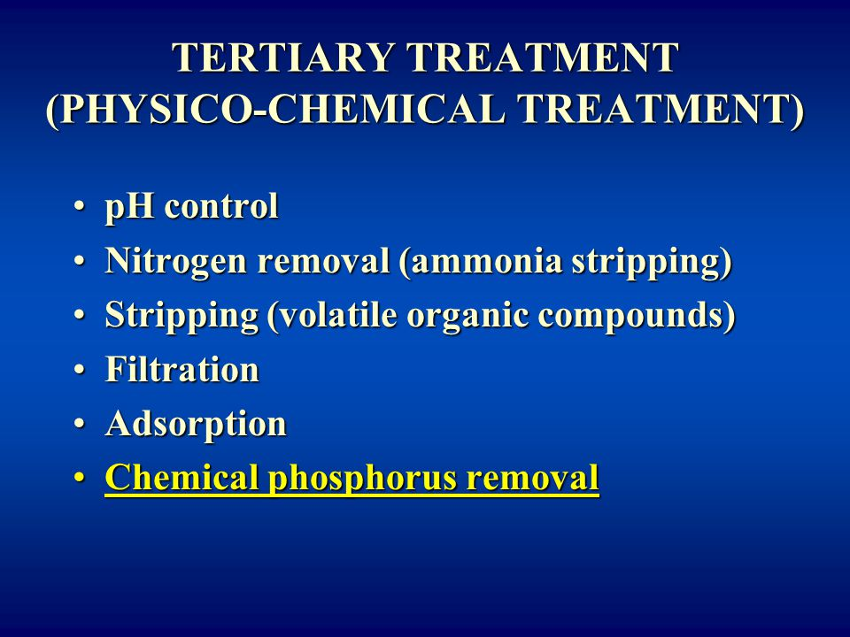TERTIARY TREATMENT (PHYSICO-CHEMICAL TREATMENT)