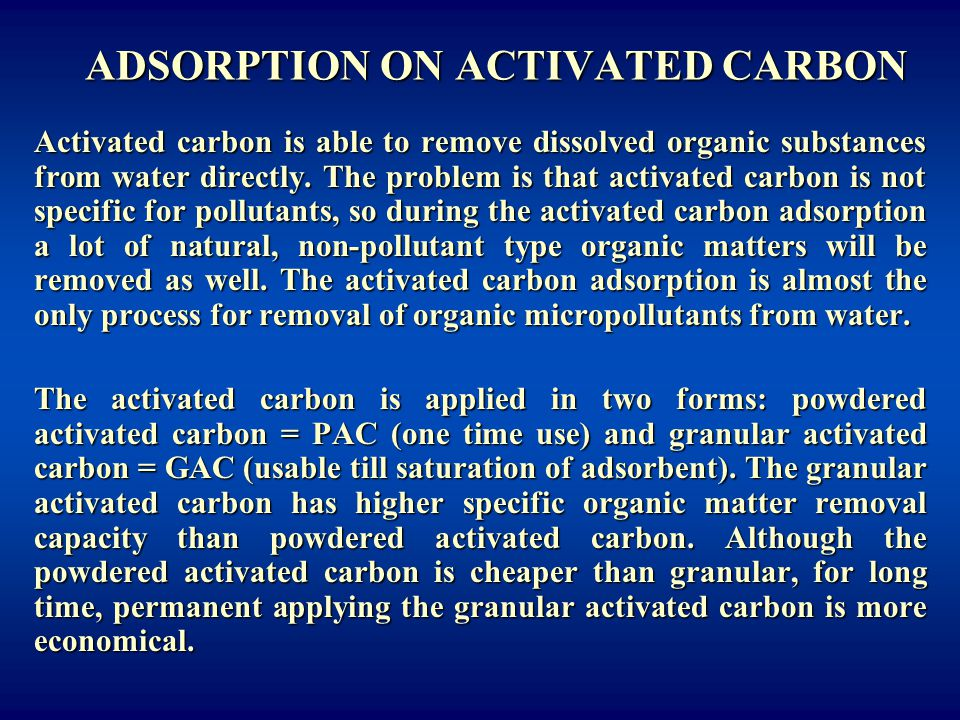 ADSORPTION ON ACTIVATED CARBON