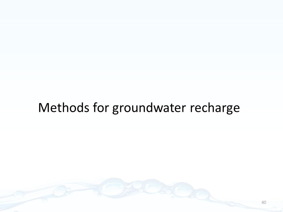 Methods for groundwater recharge