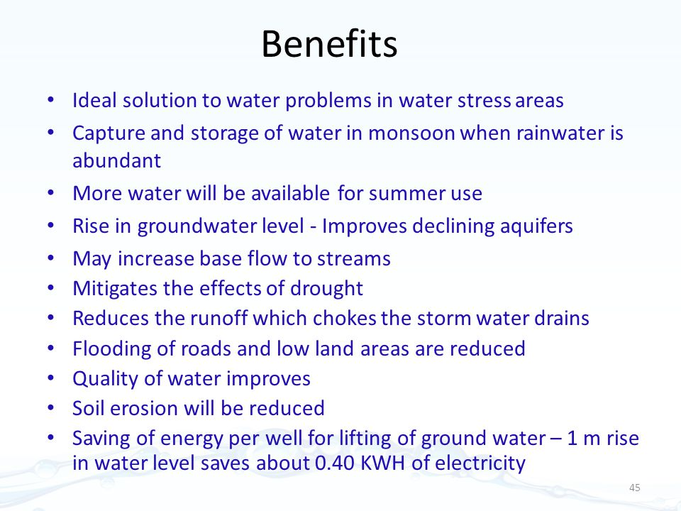 Benefits Ideal solution to water problems in water stress areas