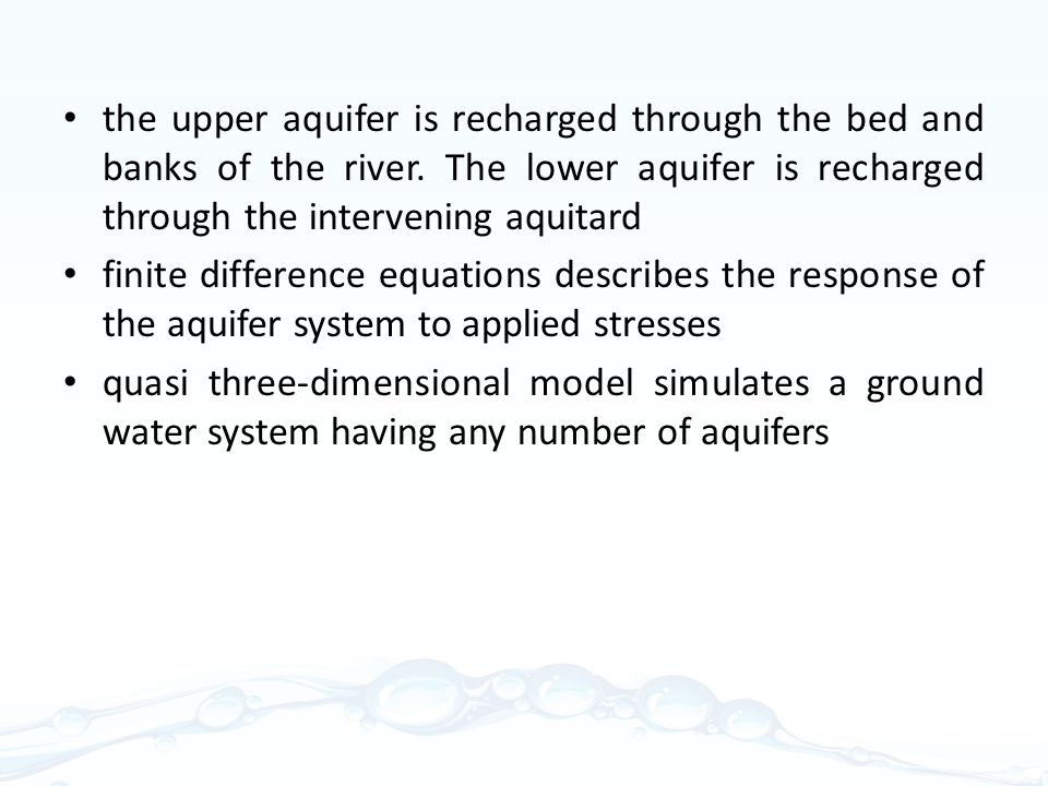 the upper aquifer is recharged through the bed and banks of the river