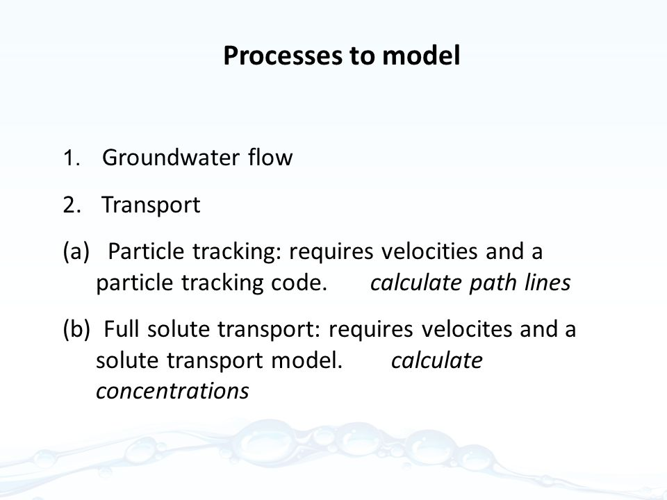 Processes to model Transport