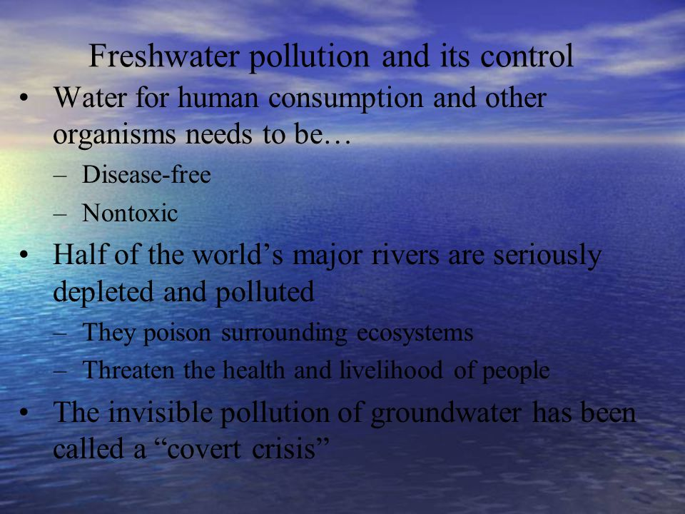Freshwater pollution and its control