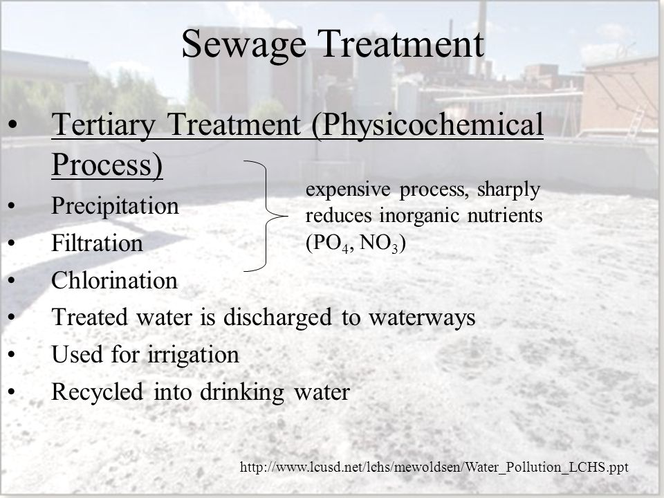 Sewage Treatment Tertiary Treatment (Physicochemical Process)