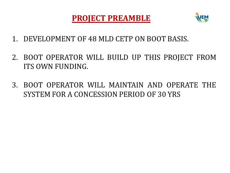 PROJECT PREAMBLE DEVELOPMENT OF 48 MLD CETP ON BOOT BASIS.