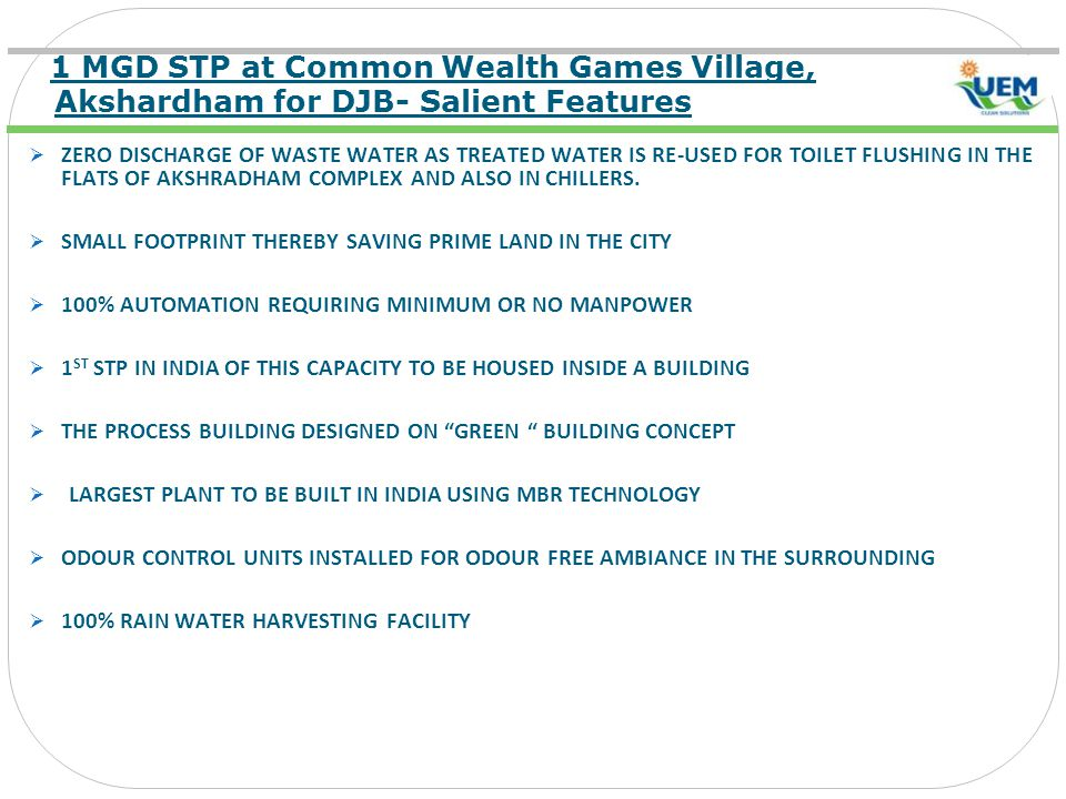 1 MGD STP at Common Wealth Games Village, Akshardham for DJB- Salient Features