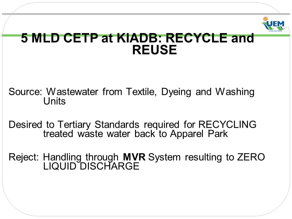 5 MLD CETP at KIADB: RECYCLE and REUSE