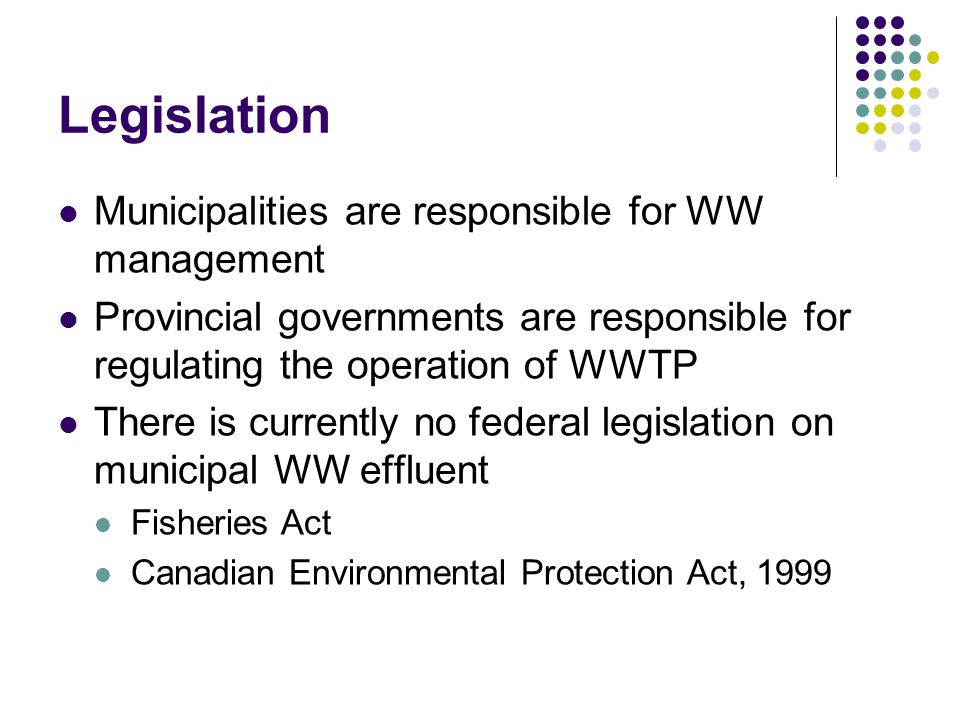 Legislation Municipalities are responsible for WW management